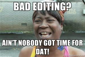 bad editing